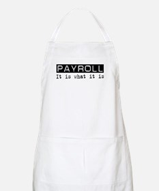 Payroll Is BBQ Apron