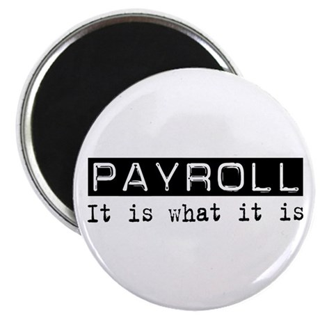 Payroll Is Magnet