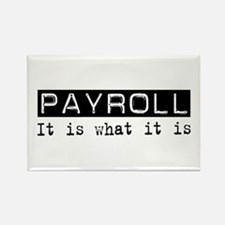 Payroll Is Rectangle Magnet