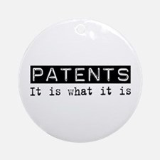 Patents Is Ornament (Round)