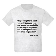 Life Expectations Quote T-Shirt