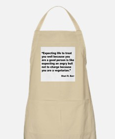 Life Expectations Quote BBQ Apron