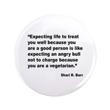"Life Expectations Quote 3.5"" Button"