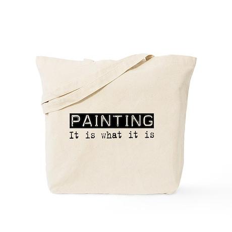 Painting Is Tote Bag