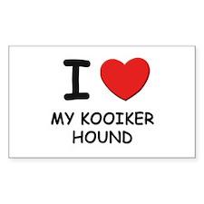 I love MY KOOIKER HOUND Rectangle Decal