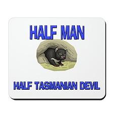 Half Man Half Tasmanian Devil Mousepad