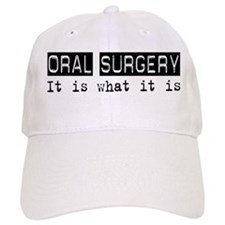 Oral Surgery Is Baseball Cap