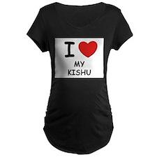 I love MY KISHU T-Shirt