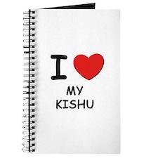I love MY KISHU Journal