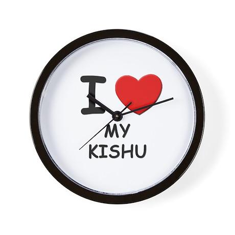 I love MY KISHU Wall Clock