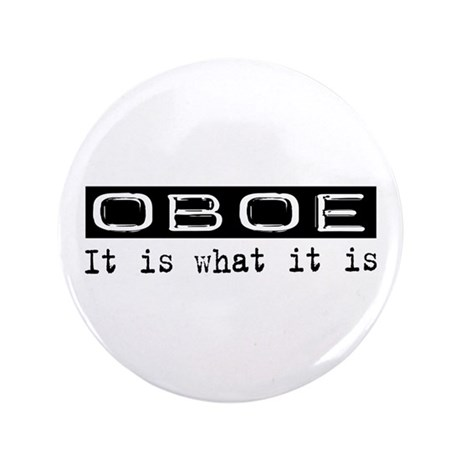 """Oboe Is 3.5"""" Button"""