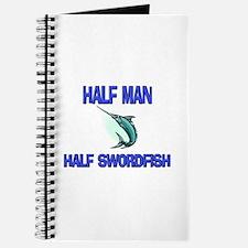 Half Man Half Swordfish Journal