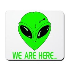 We Are Here... Mousepad