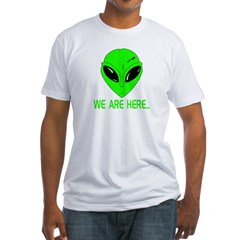 We Are Here... Shirt