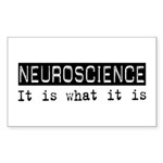 Neuroscience Is Rectangle Sticker 10 pk)