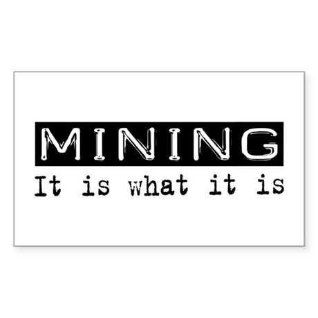 Mining Is Rectangle Sticker