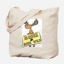 Moose Gone Wild Tote Bag