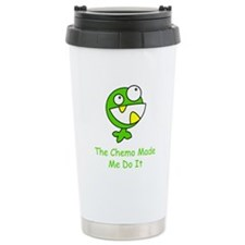 The Chemo Made Me Do It Travel Mug