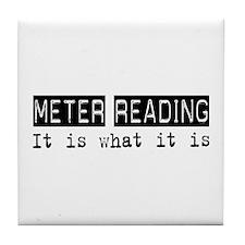 Meter Reading Is Tile Coaster
