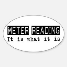 Meter Reading Is Oval Decal
