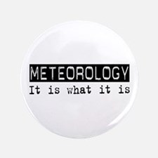 """Meteorology Is 3.5"""" Button (100 pack)"""
