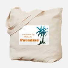 Waiting for Paradise Tote Bag