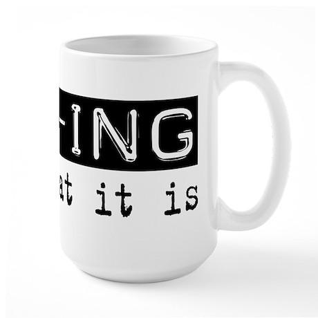 MBA-ing Is Large Mug