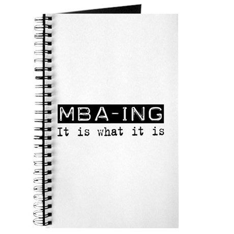 MBA-ing Is Journal