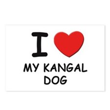 I love MY KANGAL DOG Postcards (Package of 8)