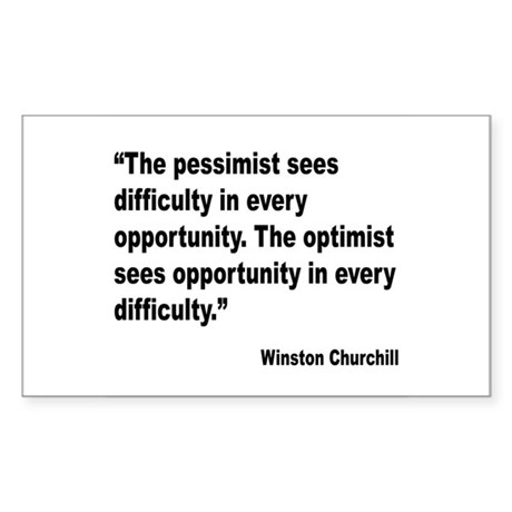 Churchill Pessimist Optimist Quote Sticker (Rectan