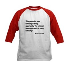 Churchill Pessimist Optimist Quote (Front) Tee