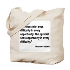 Churchill Pessimist Optimist Quote Tote Bag