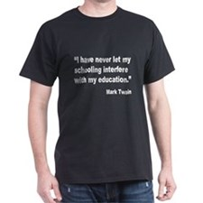 Mark Twain Education Quote (Front) T-Shirt