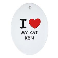 I love MY KAI KEN Oval Ornament
