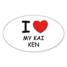 I love MY KAI KEN Oval Decal