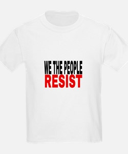 We The People Resist T-Shirt