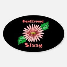 confirmed sissy Oval Decal
