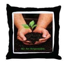 We Are Responsible Environment Throw Pillow