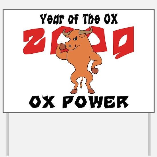 Ox Power Yard Sign