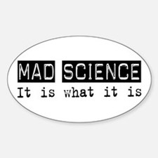 Mad Science Is Oval Decal