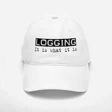 Logging Is Baseball Baseball Cap
