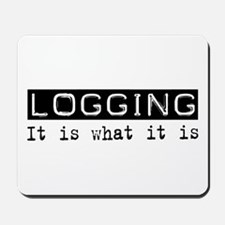 Logging Is Mousepad