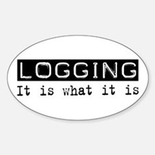 Logging Is Oval Decal