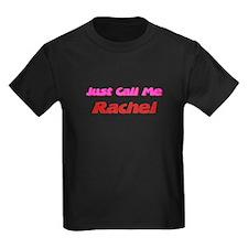 Just Call Me Rachel T
