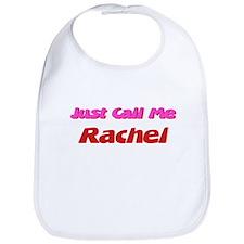 Just Call Me Rachel Bib