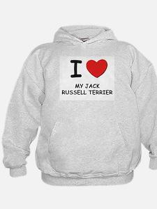 I love MY JACK RUSSELL TERRIER Hoodie