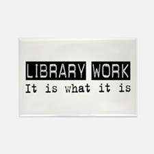 Library Work Is Rectangle Magnet