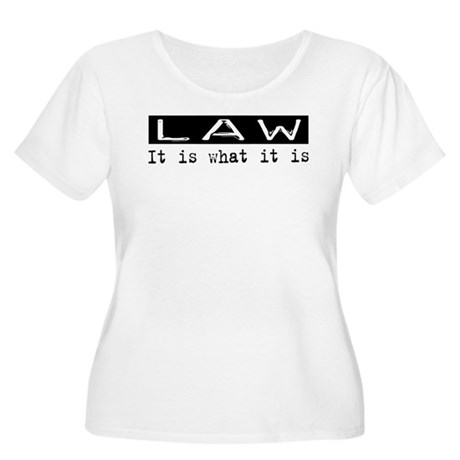Law Is Women's Plus Size Scoop Neck T-Shirt