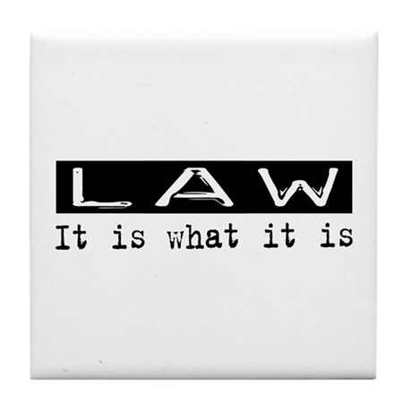 Law Is Tile Coaster