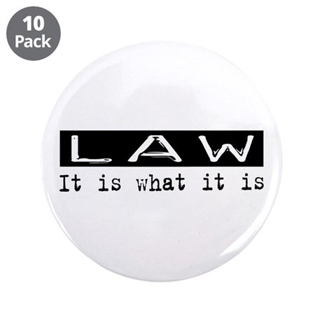 "Law Is 3.5"" Button (10 pack)"